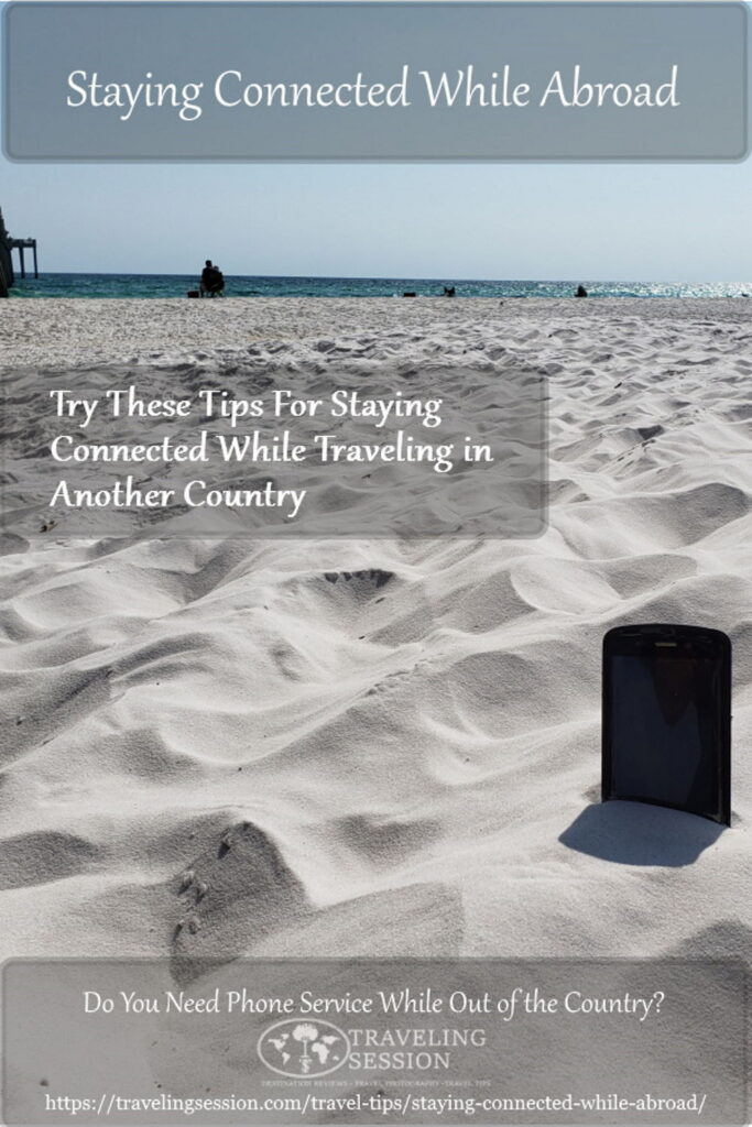 How to Use Your Cell Phone Abroad Pinterest Pin